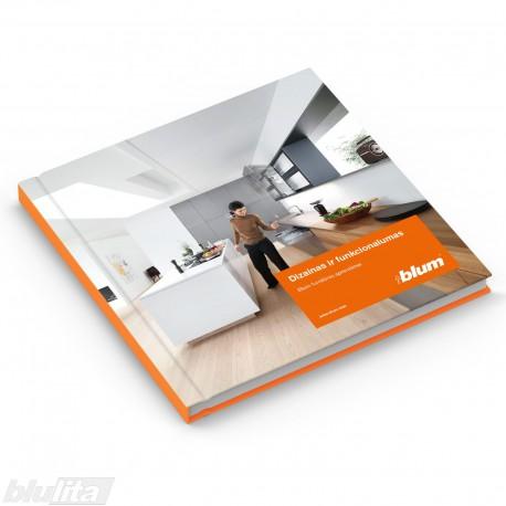 Brošiūra – Dizainas ir funkcionalumas – Blum furnitūros sprendimai